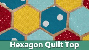 Hexagon Quilt Top