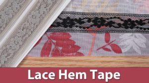Lace Hem Tape